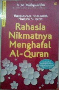 Rahasia Nikmatnya Menghafal Al-Quran